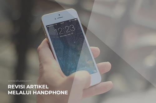 revisi artikel melalui smartphone