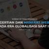 Pengertian Dan Manfaat Website di Era Globalisasi