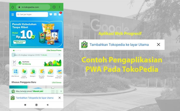 Penerapan Teknologi PWA Pada TokoPedia