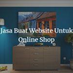 Jasa Buat Website Untuk Online Shop